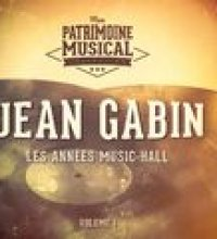 Les années music-hall : Jean Gabin, Vol. 1