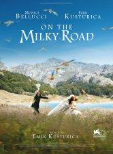 On the Milky Road Cinéma Star Saint- Exupéry Salles de cinéma
