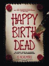 Happy Birthdead Kinépolis Thionville Salles de cinéma
