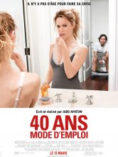 40 ans : mode d'emploi Le Cinématographe Ciné Nantes Loire Atlantique Salles de cinéma