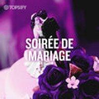 SOIREE DE MARIAGE