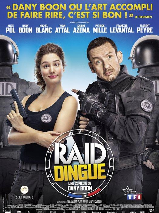 Raid Dingue : Affiche