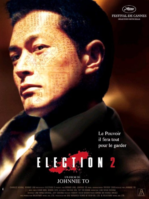 Election 2 : Affiche Johnnie To, Louis Koo