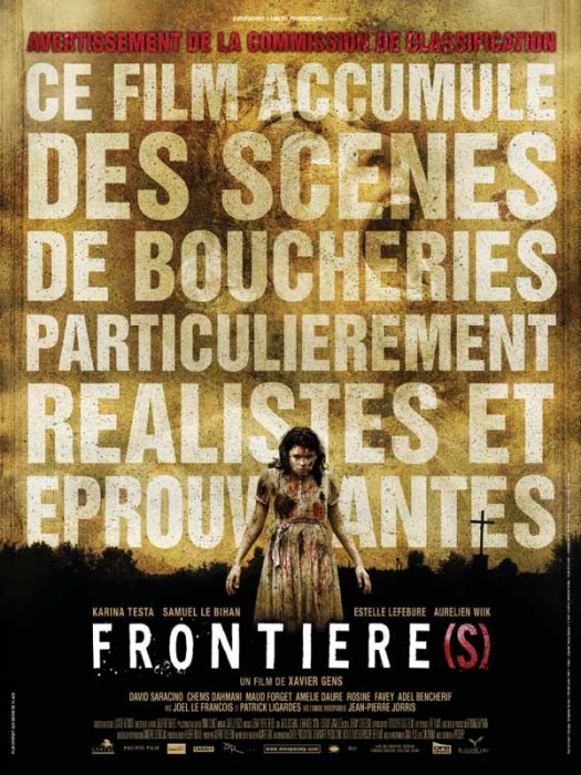 Frontière(s) : Affiche Maud Forget, Xavier Gens