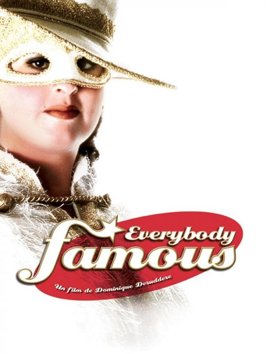 Everybody famous : affiche Dominique Deruddere