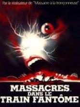 Massacres dans le train fantôme Star Salles de cinéma