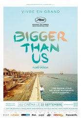 Bigger Than Us Bonne-Garde Salles de cinéma