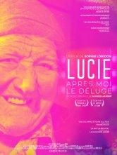 Lucie, Après Moi Le Déluge Le Foyer Salles de cinéma