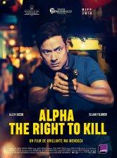 Alpha - The Right to Kill concorde Salles de cinéma