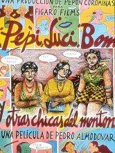 Pepi, Luci, Bom et autres filles du quartier Cinéma Métropole Salles de cinéma