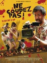 Ne coupez pas ! Cinéma Star Saint-Exupéry Salles de cinéma