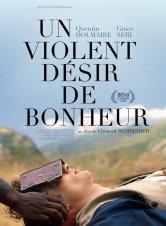 Un violent désir de bonheur Les Visiteurs du Soir Salles de cinéma
