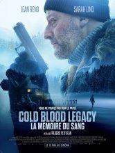 Cold Blood Legacy - La mémoire du sang Cinéma des Varietés Salles de cinéma