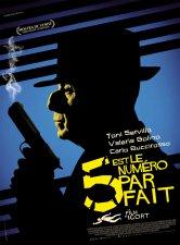 5 est le numéro parfait Cinéma Jacques Perrin Salles de cinéma