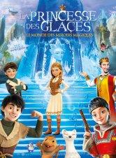 La Princesse des glaces, le monde des miroirs magiques La Halle aux Grains Salles de cinéma
