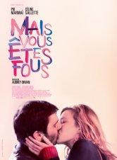 Mais vous êtes fous Gaumont Montpellier Comédie Salles de cinéma