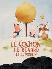 Le Cochon, le renard et le moulin Le Cinématographe Ciné Nantes Loire Atlantique Salles de cinéma