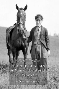 Charlie Chaplin, A Man Of The World