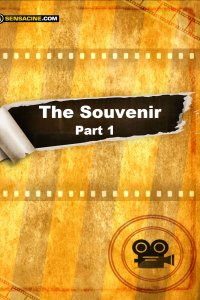 The Souvenir - part 1