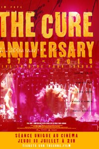 The Cure - Anniversary 1978-2018 Live in Hyde Park London