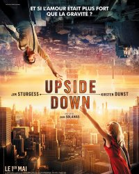 Upside Down : Quand Inception croise Romeo et Juliette...