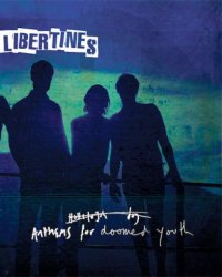 "The Libertines de retour en septembre avec ""Anthems For Doomed Youth"""