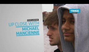 "Bande-Annonce: Up Close With ""Michael Mancienne"""