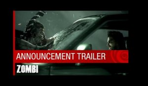 ZOMBI- Announcement Trailer [North America]