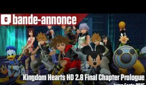 Kingdom Hearts HD 2.8 Final Chapter Prologue - Bande-annonce