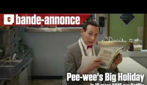 Pee-wee's Big Holiday - Bande-annonce