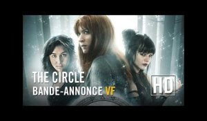 The Circle - Bande-annonce officielle VF HD