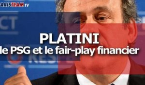 Platini : le PSG et le fair-play financier