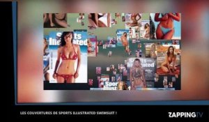 Sports Illustrated Swimsuit : Les couvertures les plus sexy du magazine (vidéo)