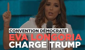 "Convention démocrate : Eva Longoria, ""latina du sud Texas"", charge Trump"