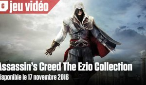 Assassin's Creed The Ezio Collection disponible le 17 novembre 2016