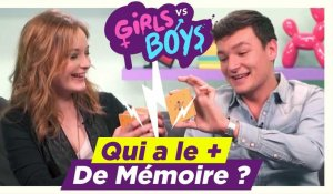 [GIRLS VS BOYS #05] - LA MÉMOIRE