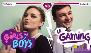 [GIRLS VS BOYS #1] - LE GAMING (avec SoUrbanGirl et Anthonin)