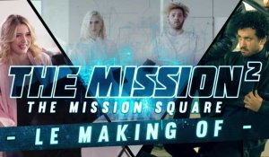 [MAKING OF] The Mission²