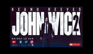 JOHN WICK 2 Bande-annonce VF