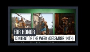 FOR HONOR - New content of the week (December 14th)