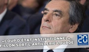 «Coup d'état institutionnel», «calomnie», Fillon monte au créneau