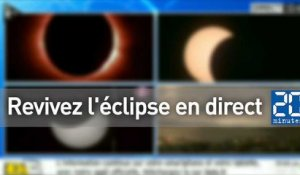 Revivez l'éclipse en direct