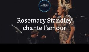 Rosemary Standley chante l'amour au Monde festival