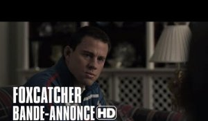 Foxcatcher - Bande annonce Vostfr