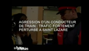 Agression d'un conducteur de train : trafic fortement perturbé à Saint Lazare