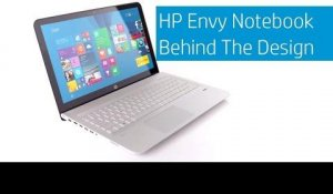 HP ENVY Notebook - Behind The Design