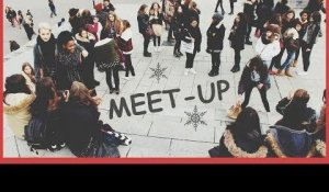 Vlog : Meet-up ?