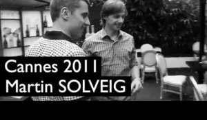 Cannes (19/05) : Martin Solveig