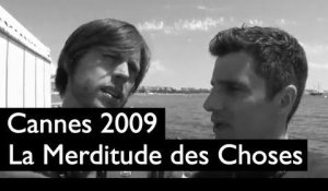Festival de Cannes (18 mai 2009) : Looking for Erik / Antichrist / La Merditude des Choses