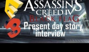 Assassin's Creed 4 Black Flag - E3 Present Day Story Interview
